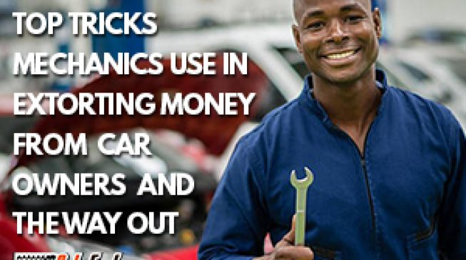 PROMOTED: Top tricks mechanics use in extorting money from car owners and the way out