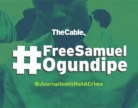 Group demands release of Ogundipe, says he can't be forced to disclose his source