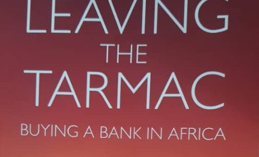 BOOK REVIEW: Leaving the tarmac, buying a bank in Nigeria